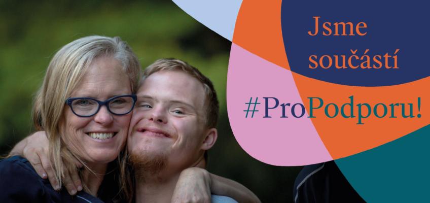 Spouštíme kampaň #ProPodporu – přidejte se!
